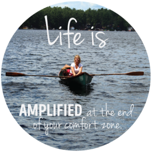 life is amplified at the end of your comfort zone